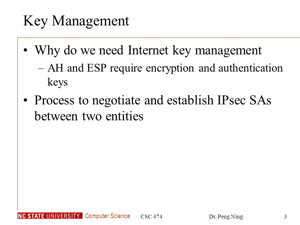 Key Management Why do we need Internet key management