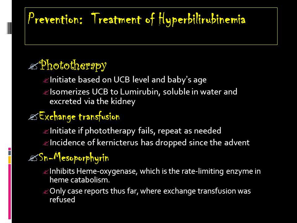 Prevention: Treatment of Hyperbilirubinemia
