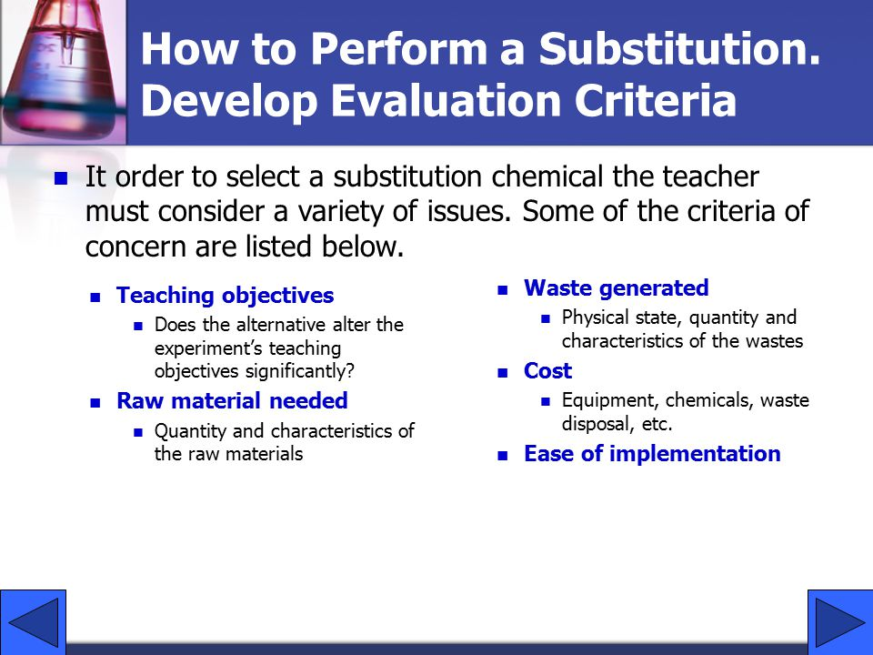 How to Perform a Substitution. Develop Evaluation Criteria