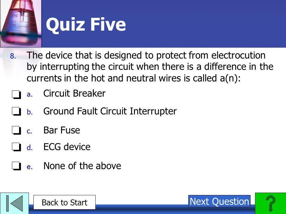 Quiz Five