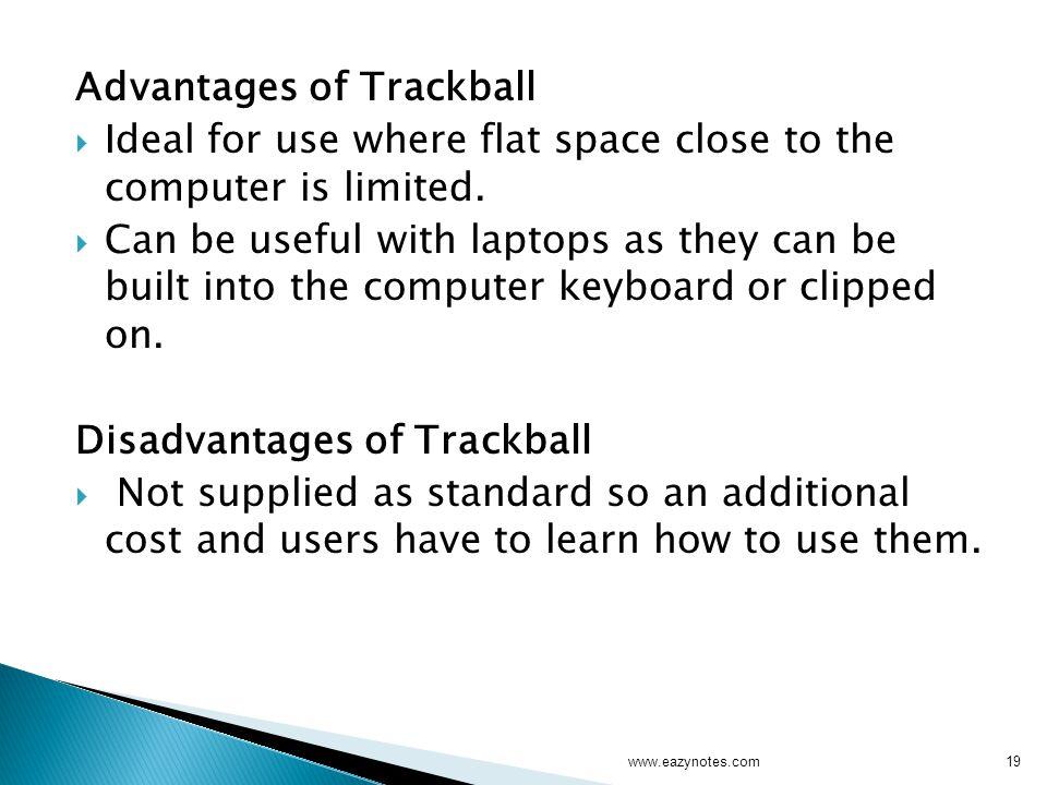 Advantages of Trackball