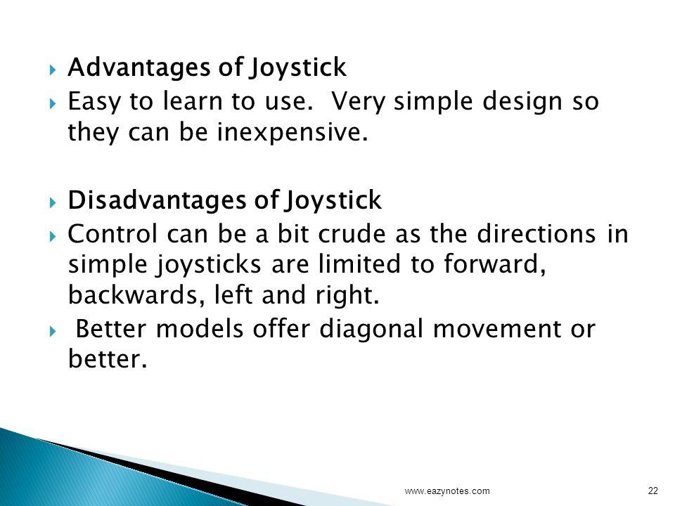 Advantages of Joystick