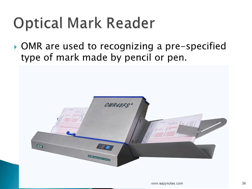 Optical Mark Reader OMR are used to recognizing a pre-specified type of mark made by pencil or pen.