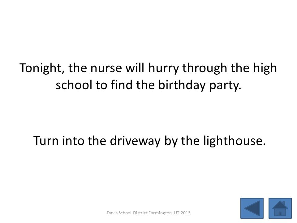 Turn into the driveway by the lighthouse.