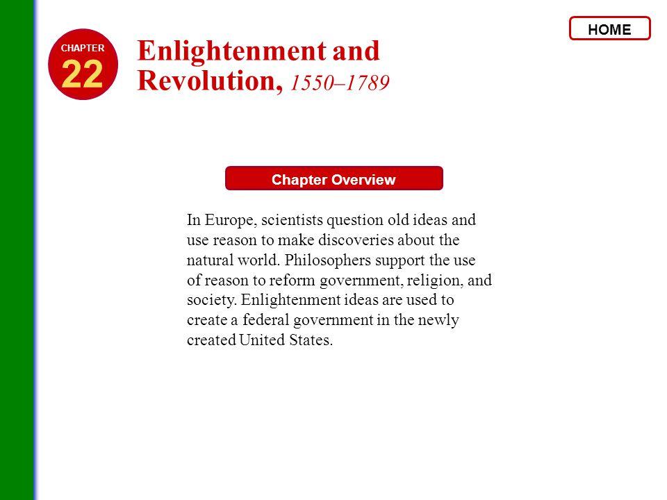 22 Enlightenment and Revolution, 1550–1789