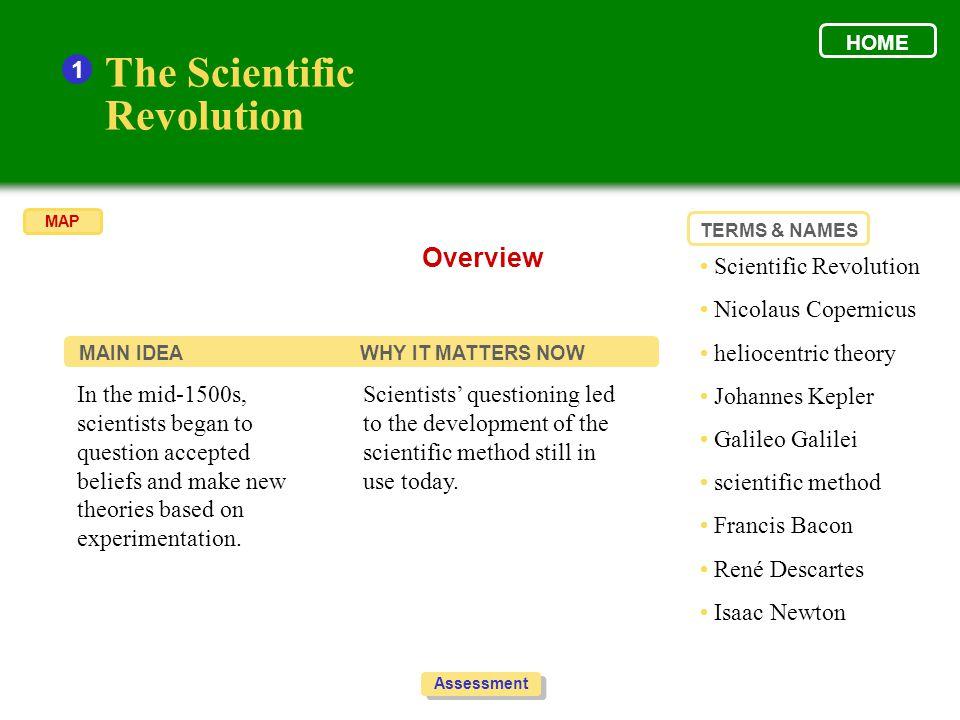 The Scientific Revolution Overview 1 • Scientific Revolution