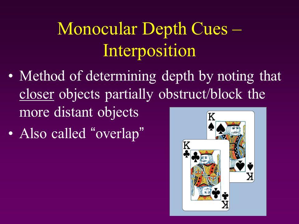 Monocular Depth Cues – Interposition