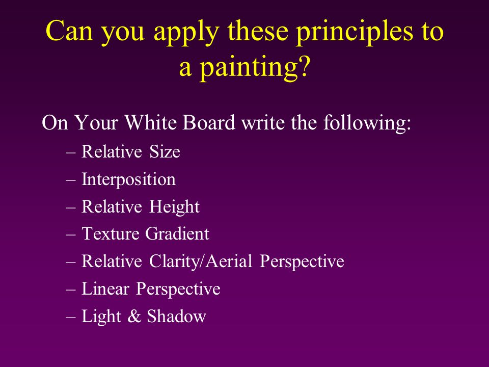 Can you apply these principles to a painting