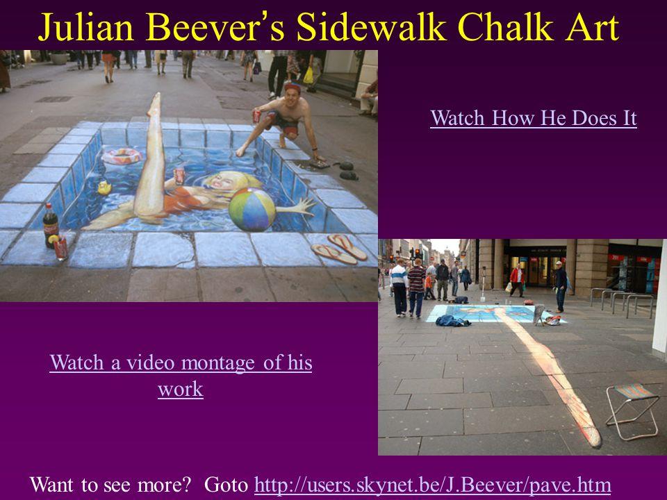 Julian Beever's Sidewalk Chalk Art