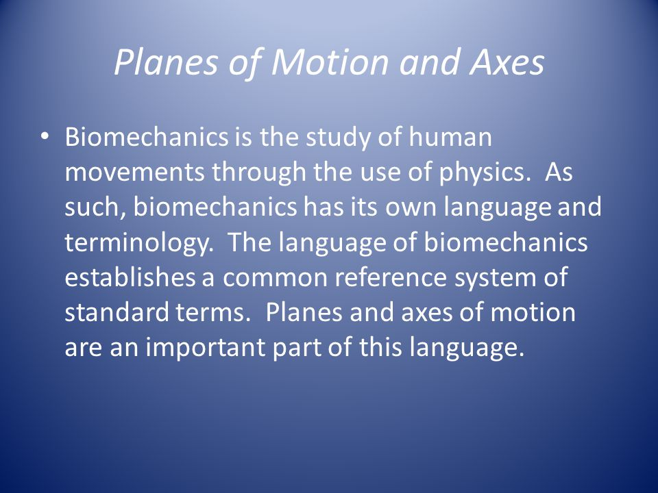 Planes of Motion and Axes