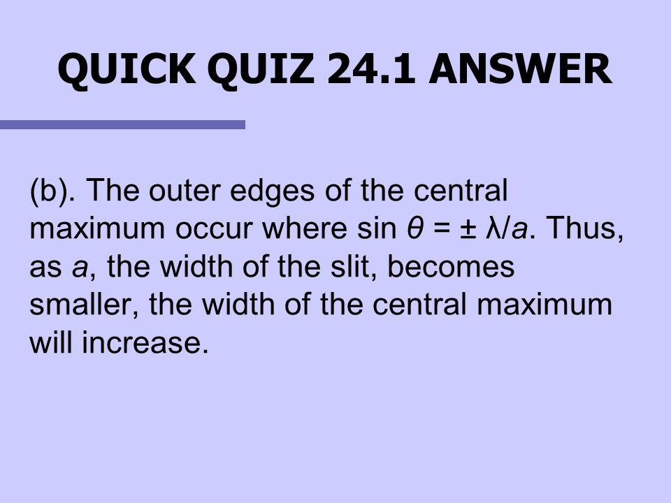 QUICK QUIZ 24.1 ANSWER