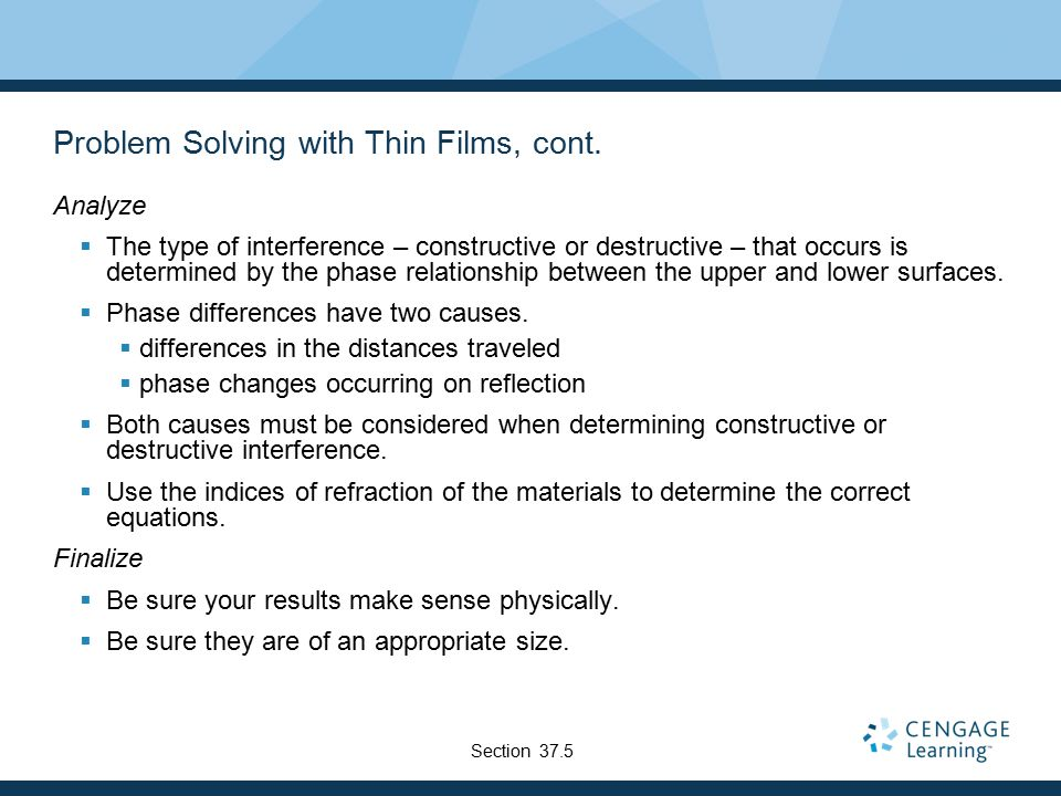 Problem Solving with Thin Films, cont.