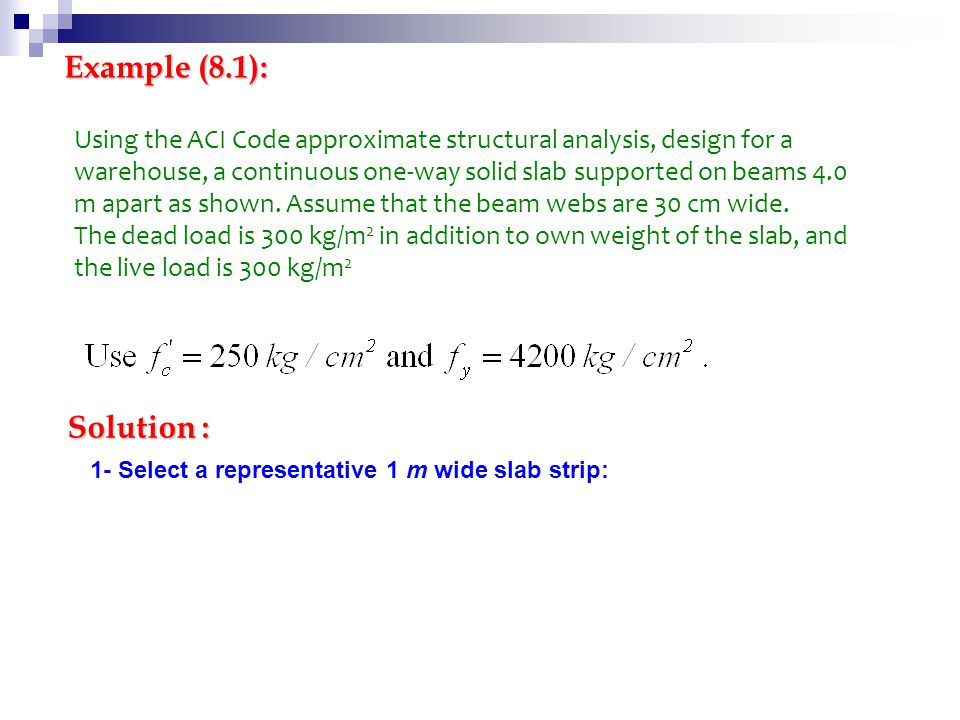 Example (8.1): Using the ACI Code approximate structural analysis, design for a.