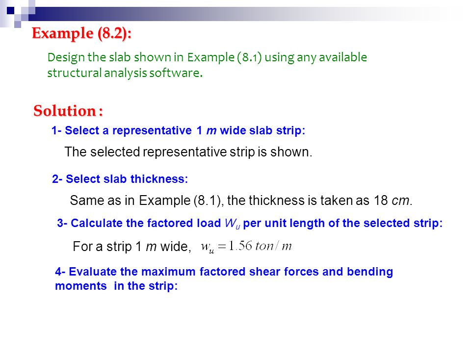 Example (8.2): Design the slab shown in Example (8.1) using any available structural analysis software.