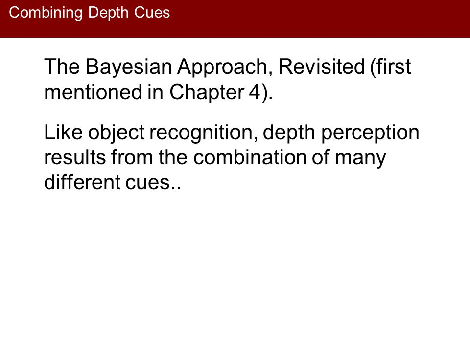 The Bayesian Approach, Revisited (first mentioned in Chapter 4).