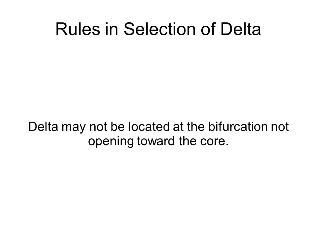 Rules in Selection of Delta
