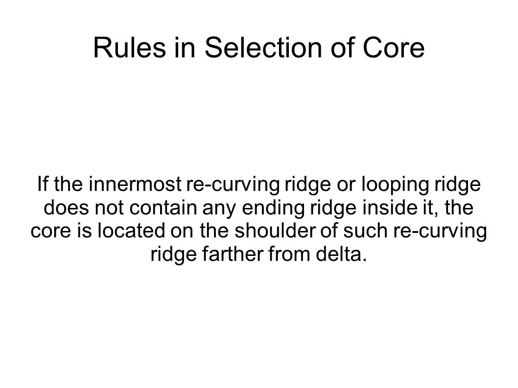 Rules in Selection of Core