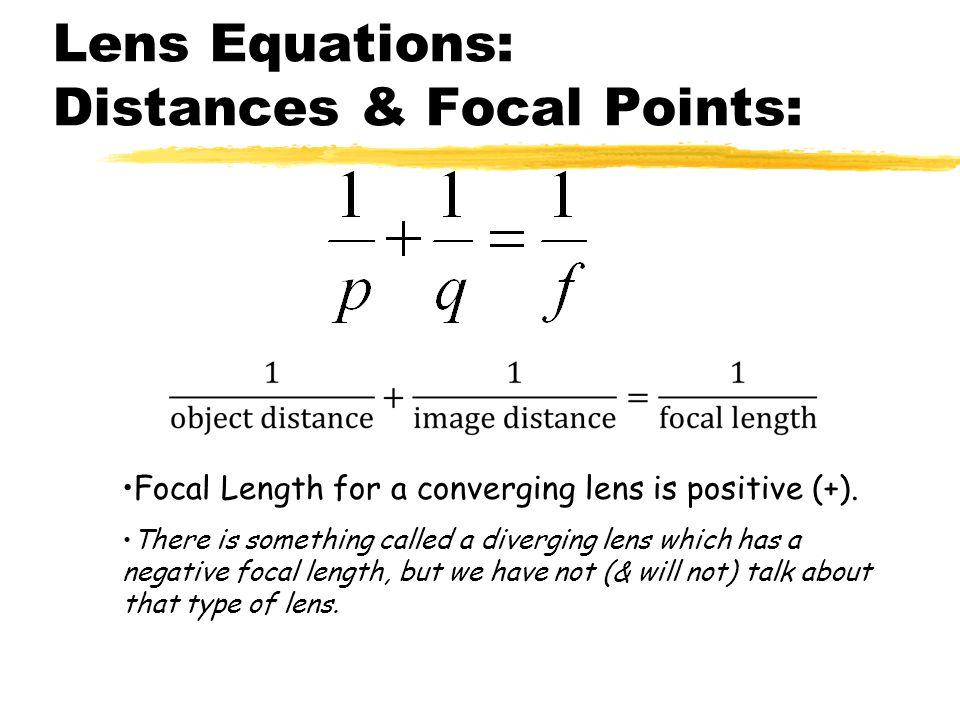 Lens Equations: Distances & Focal Points: