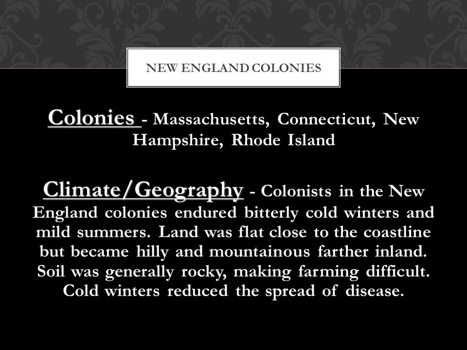 Colonies - Massachusetts, Connecticut, New Hampshire, Rhode Island