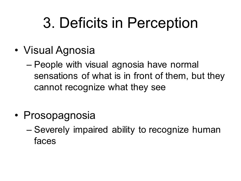 3. Deficits in Perception