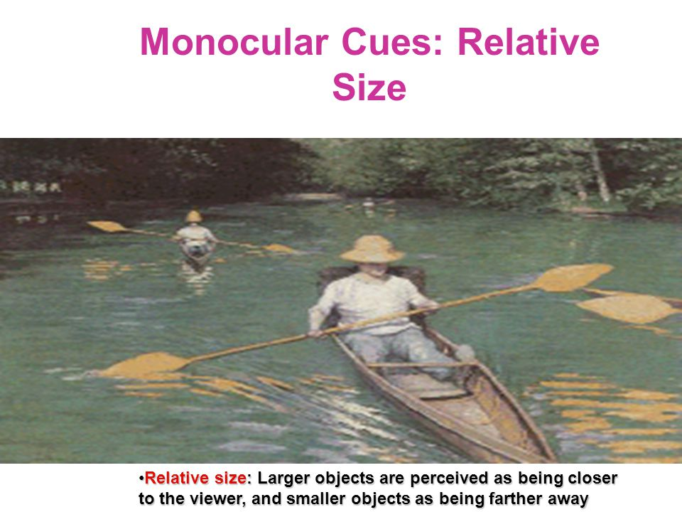 Monocular Cues: Relative Size