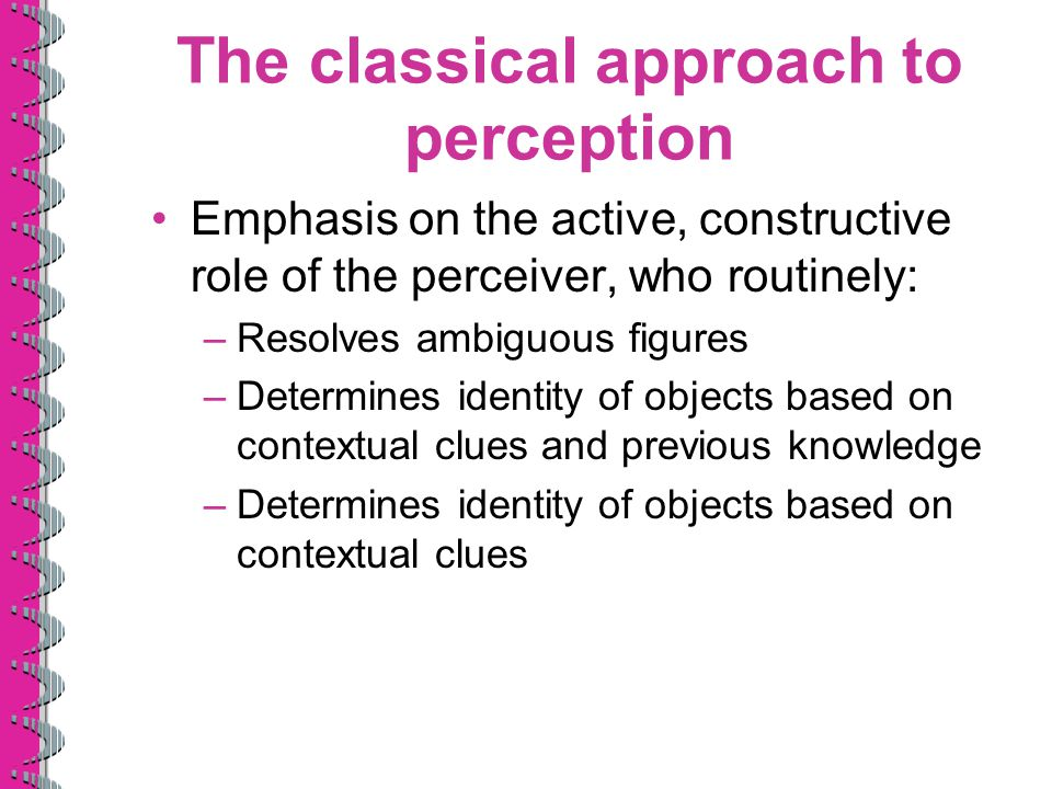 The classical approach to perception