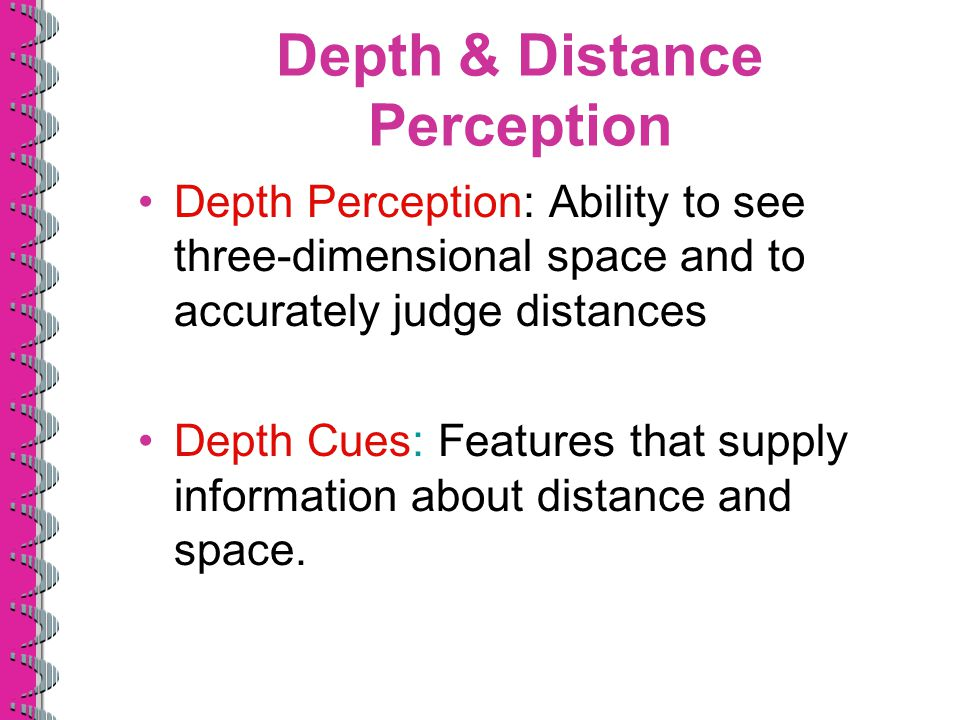 depth perception an inborn skill Learn the definition of depth perception, the ability to judge distance.