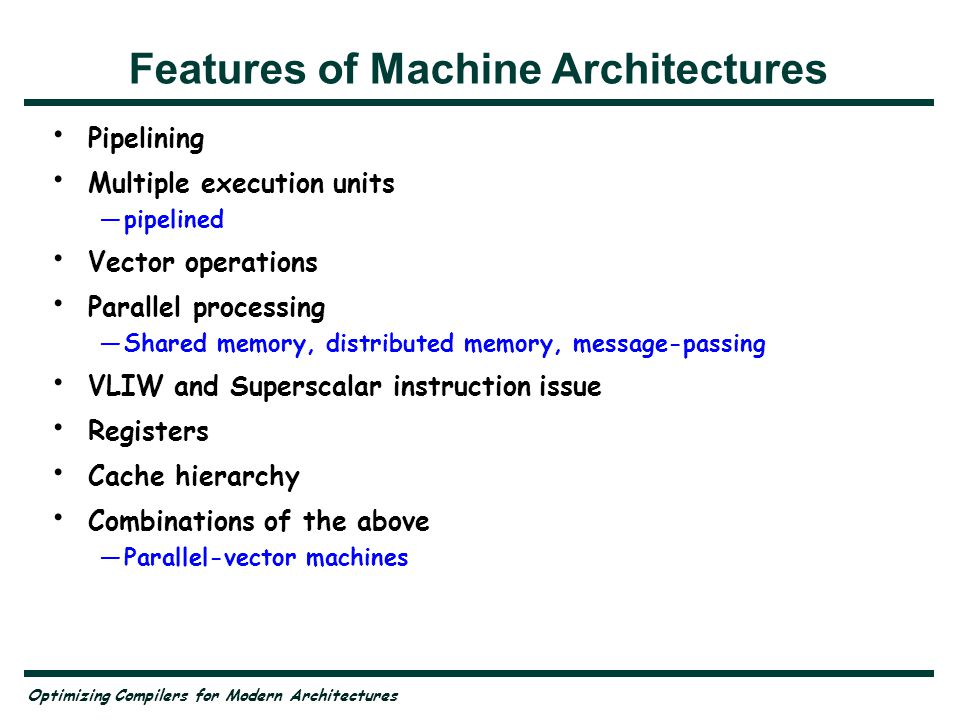 Features of Machine Architectures