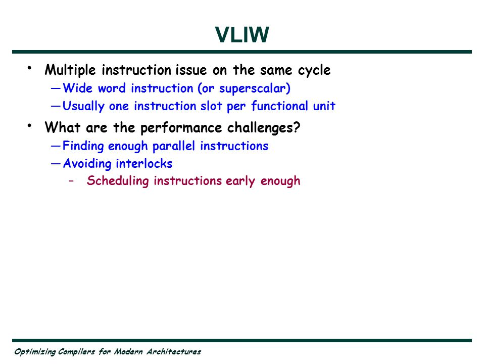 VLIW Multiple instruction issue on the same cycle