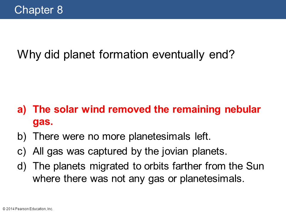 Why did planet formation eventually end