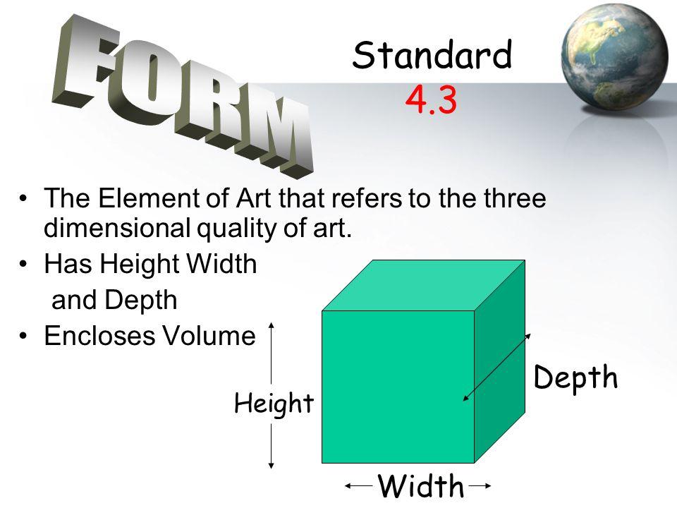 Standard 4.3 FORM Depth Width