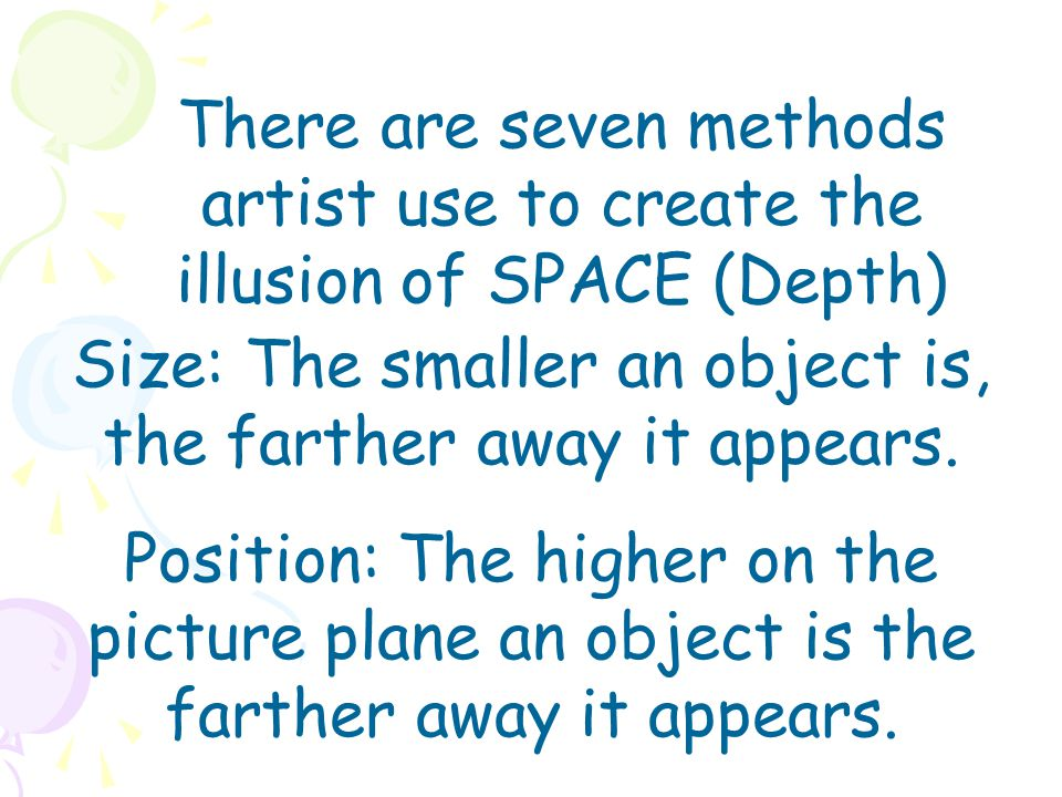 Size: The smaller an object is, the farther away it appears.
