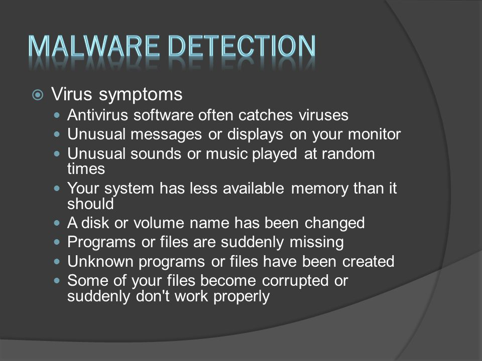 Malware detection Virus symptoms