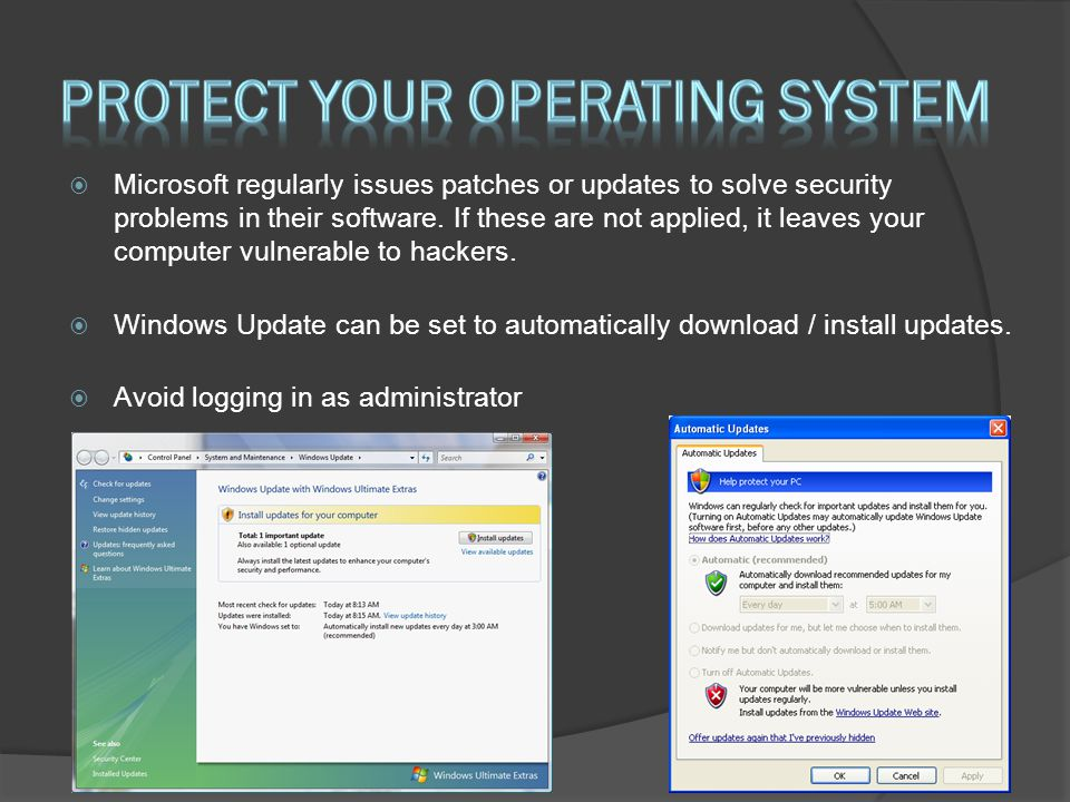 Protect Your Operating System