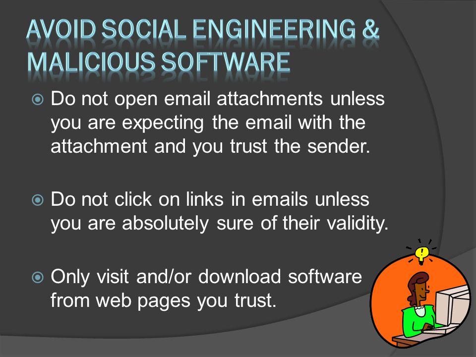 avoid social engineering & malicious software