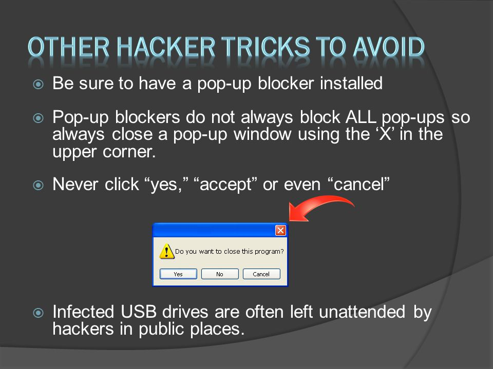 Other hacker tricks to avoid
