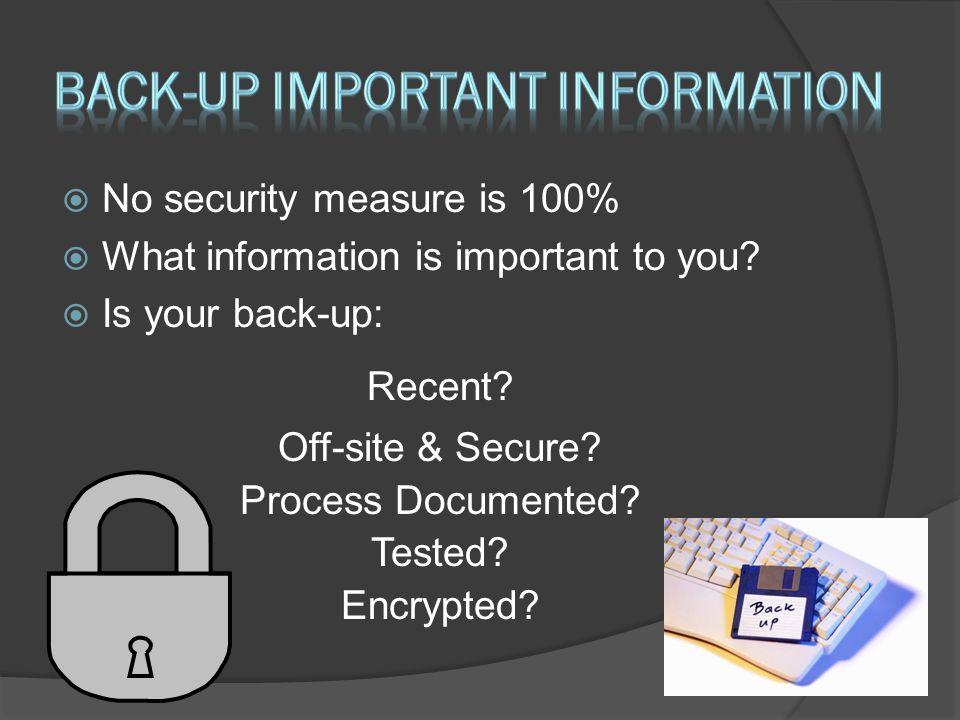 Back-up important information