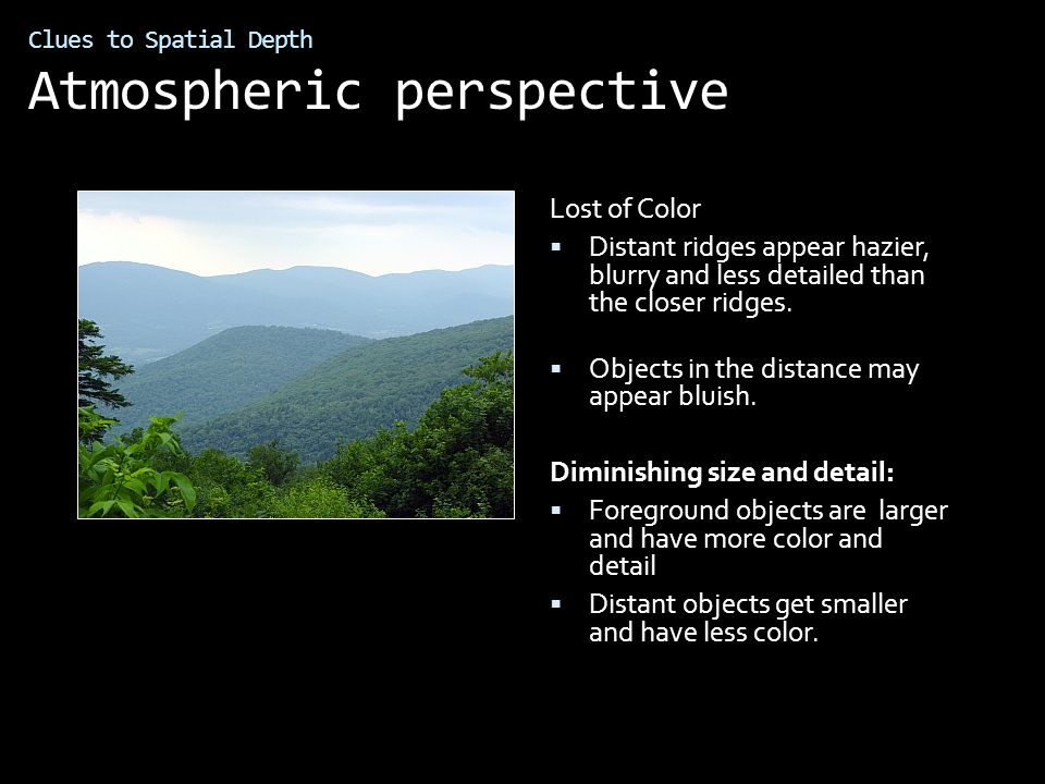 Clues to Spatial Depth Atmospheric perspective