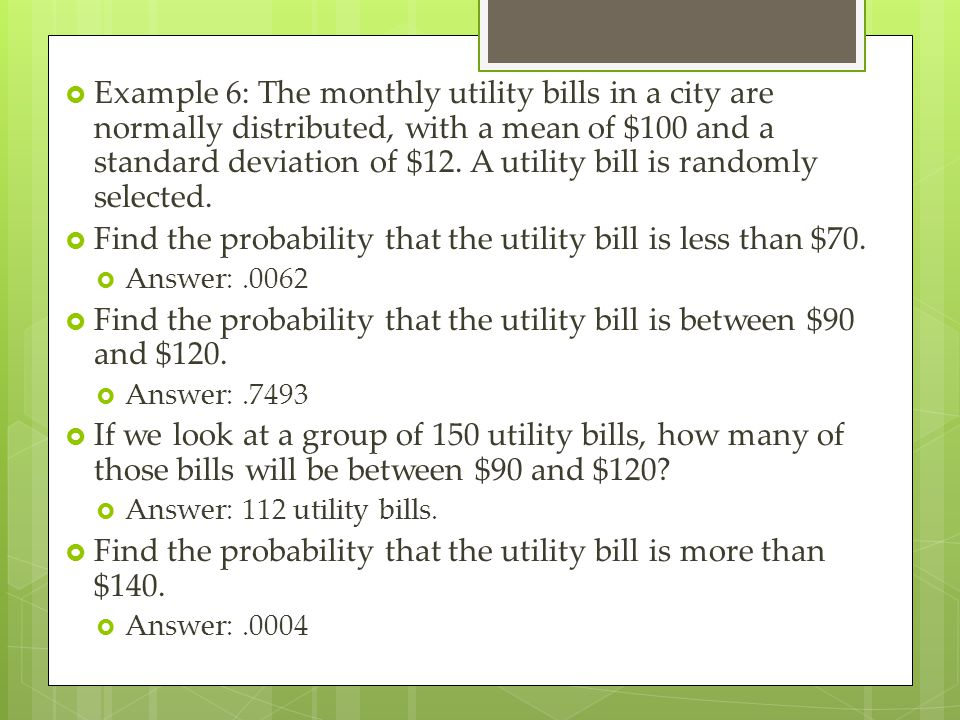 Find the probability that the utility bill is less than $70.