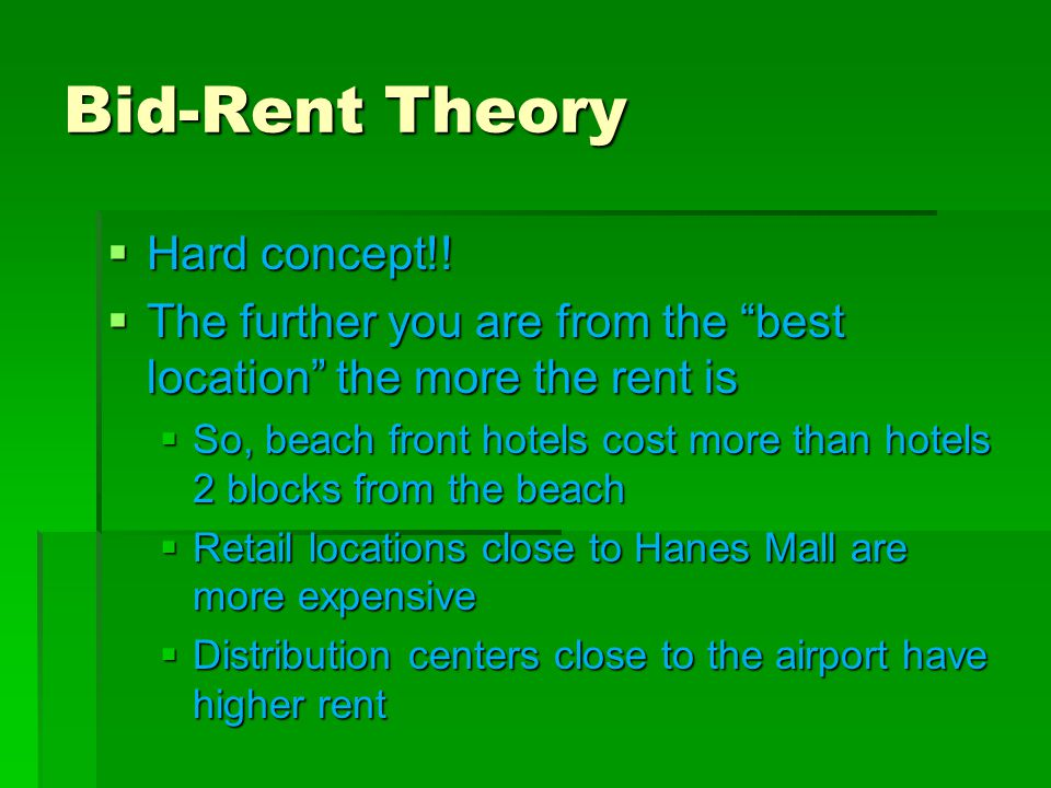 Bid-Rent Theory Hard concept!!