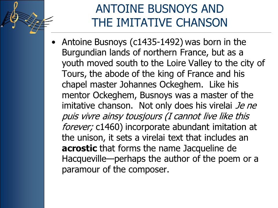 ANTOINE BUSNOYS AND THE IMITATIVE CHANSON