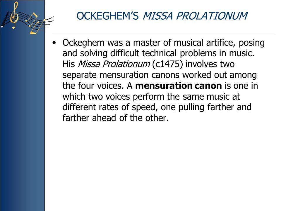 OCKEGHEM'S MISSA PROLATIONUM