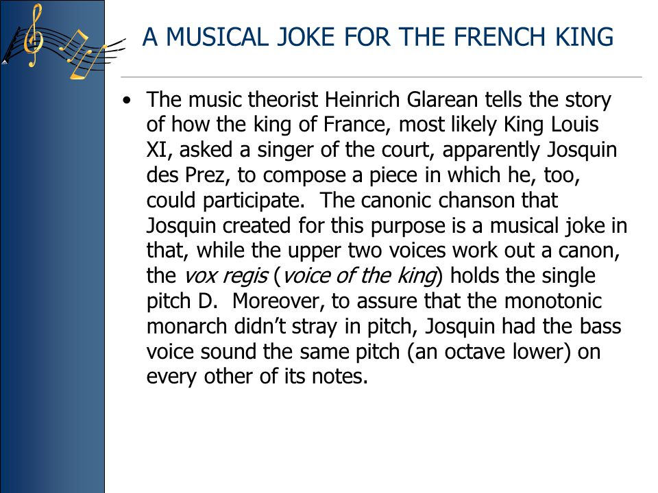 A MUSICAL JOKE FOR THE FRENCH KING