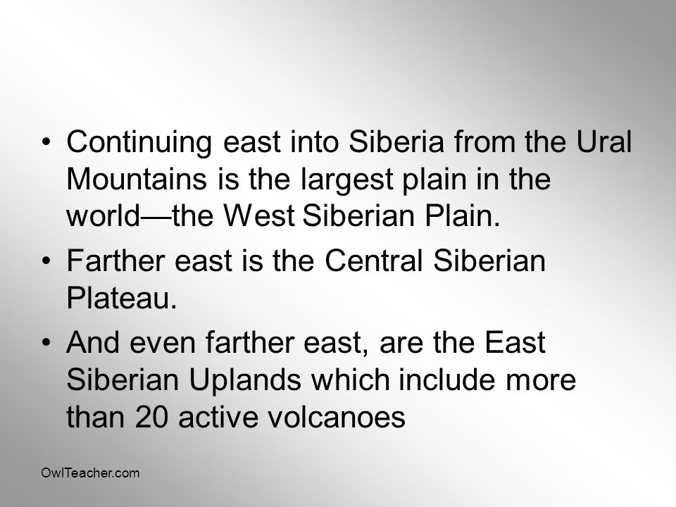 Farther east is the Central Siberian Plateau.