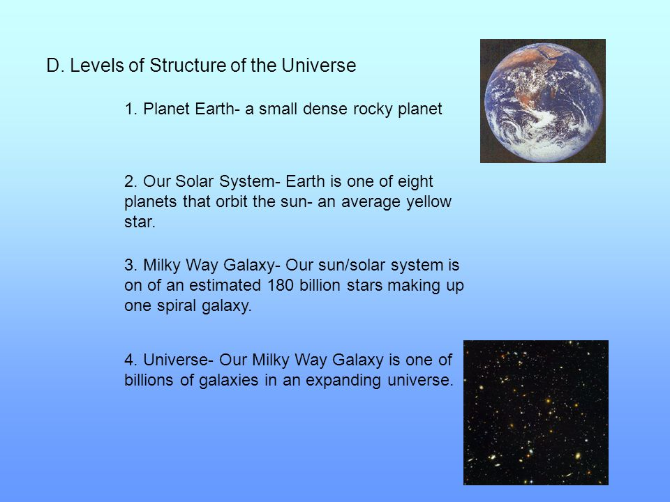 D. Levels of Structure of the Universe