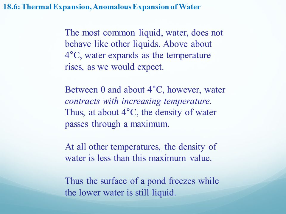 18.6: Thermal Expansion, Anomalous Expansion of Water