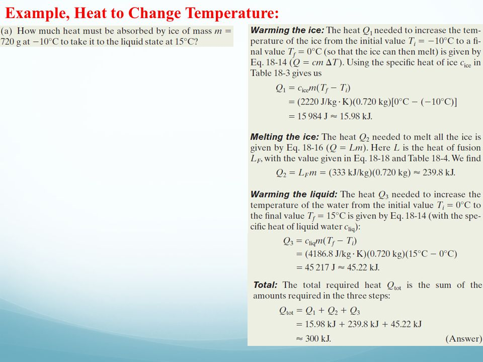 Example, Heat to Change Temperature: