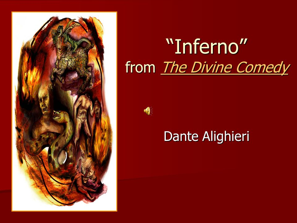 an analysis of the divine comedy of dante aligheri inferno
