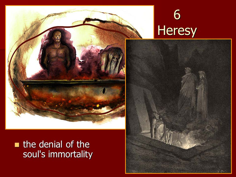 6 Heresy the denial of the soul s immortality