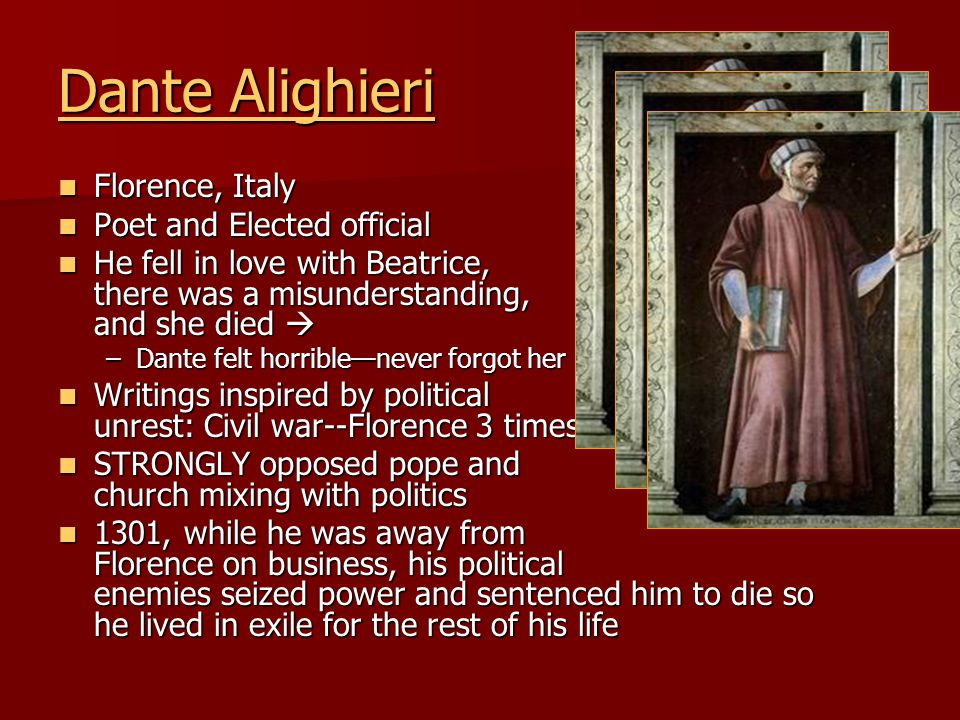 Dante Alighieri Florence, Italy Poet and Elected official